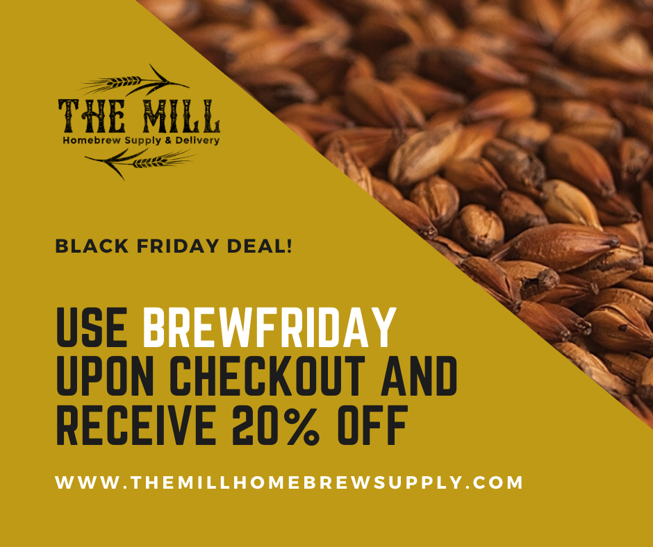 The Mill Homebrew Supply and Delivery offering 20% discount off for Black Friday